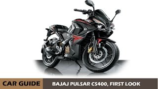 BAJAJ PULSAR CS400, FIRST LOOK AND FIRST REVIEW, |CAR GUIDE|