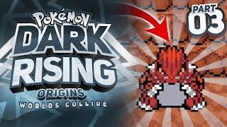 GROUDON IS RIGHT THERE - Pokémon Dark Rising Worlds Collide Nuzlocke Episode 3!