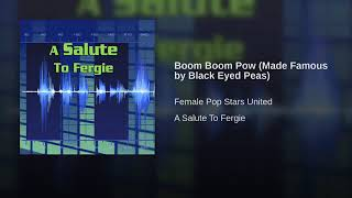 Boom Boom Pow (Made Famous by Black Eyed Peas)