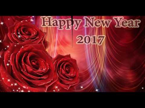 Happy New Year 2017, Wishes, video...