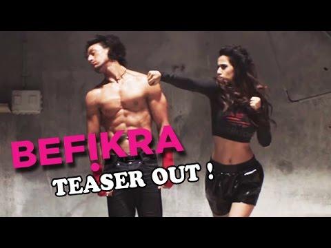 BEFIKRA Teaser Trailer | Tiger Shroff ,...