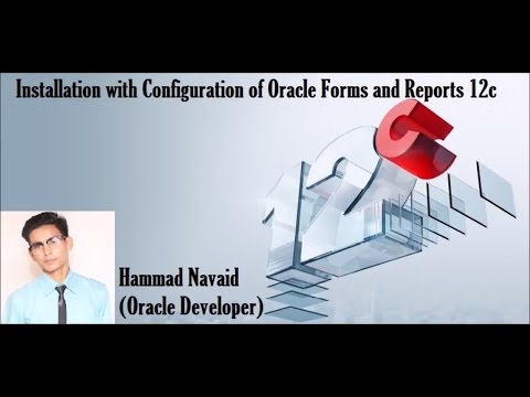 Oracle Forms and Reports Installation 12c - YouTube
