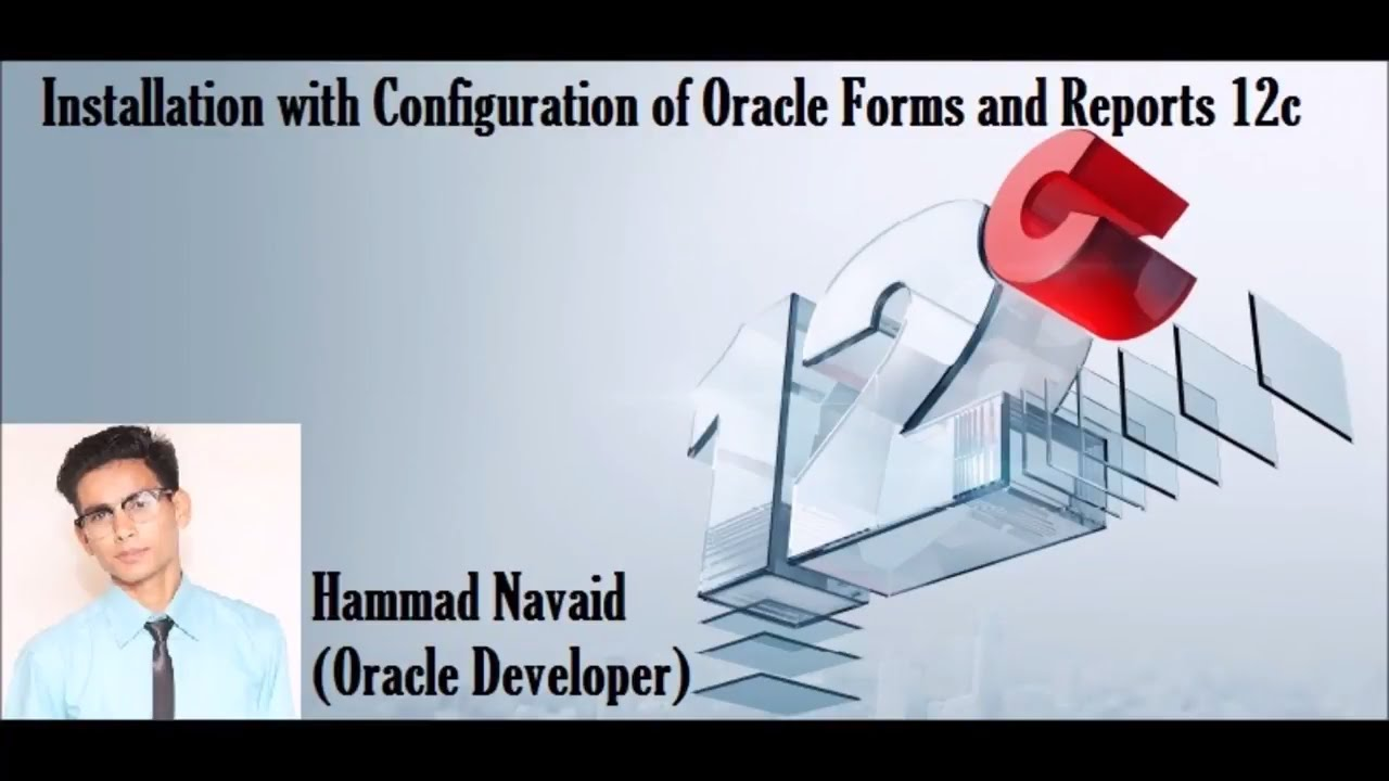 Oracle Forms and Reports Installation 12c