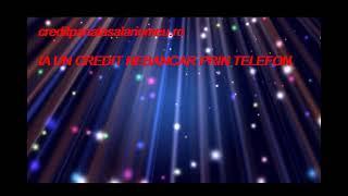 CREDIT PRIN TELEFON(, 2018-08-24T17:16:31.000Z)