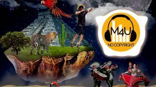 Mariachi y mas | Musica de Mexico - Latin Music sin Copyright - [M4U] 🎵 Free Copyright Music 🎧