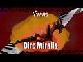 Dire Miralis Theme (Live Piano Cover)