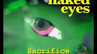 Watch Naked Eyes Sacrifice video