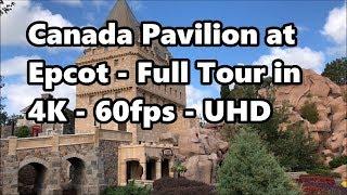 Canada Pavilion at Epcot   Full Tour in 4K 60fps   Walt Disney World thumbnail