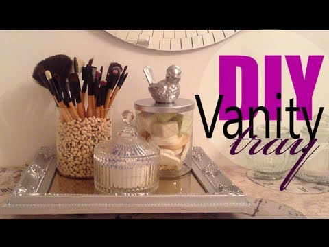 Diy Vanity Tray And Organizer Youtube