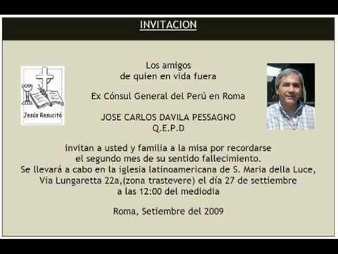 Invitacion Misa Jose Carlos Davila Pessagno Youtube