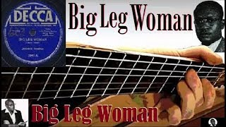 """Big Leg Woman"" - guitar cover (J.Temple/arr.11kralle)"