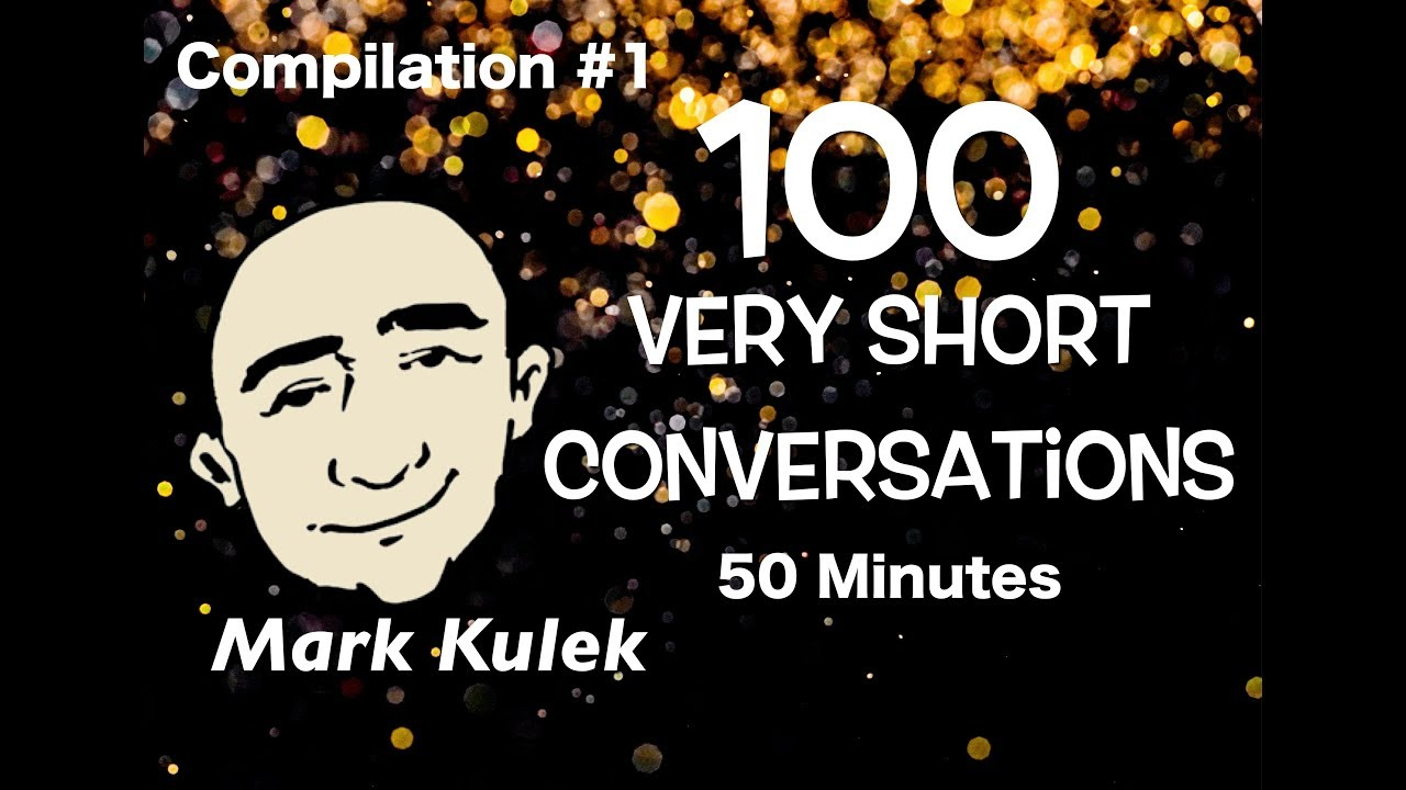 100 Very Short Conversations - everyday topics #1 | Mark Kulek English for Communication - ESL