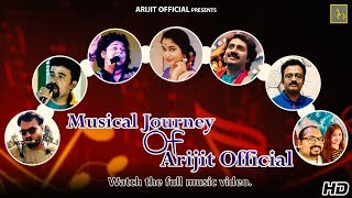 Musical Journey of AO | 2017-18 | Arijit Official