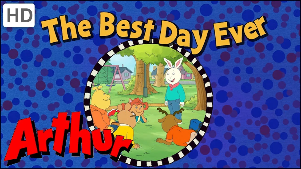 Arthur (Full Episode - HD) The Best Day Ever - Season 16, Episode 10B
