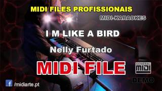 ♬ Midi file  - I M LIKE A BIRD - Nelly Furtado