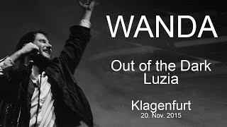 WANDA - Out of the Dark / Luzia (live 20.11.15)