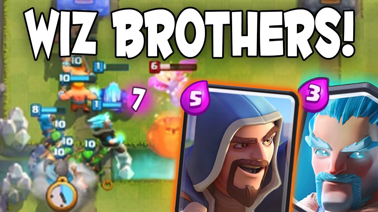 Clash Royale Wizard Brother Deck Ice Wizard Amp Wizard