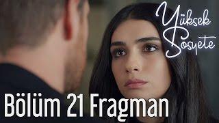 Yüksek Sosyete 21. Bölüm - Fragman
