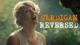 "Taylor Swift - Cardigan but ""Reversed"""