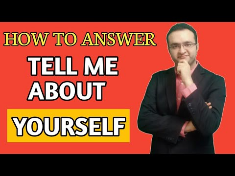 Interview Question: Tell Me About Yourself | Best Answer ...