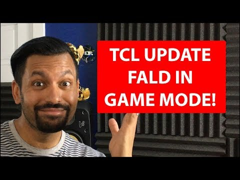 TCL 55P607 Firmware Update adds FALD to Game Mode on Roku TV - YouTube