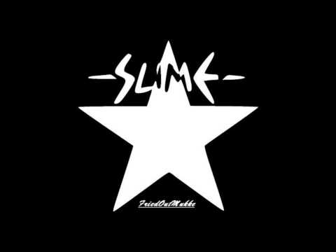 Slime - Heute hier, morgen dort (Studioversion!)