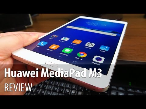 Huawei MediaPad M3 Review (8.4 inch Tablet with stereo Harman/Kardon speakers)
