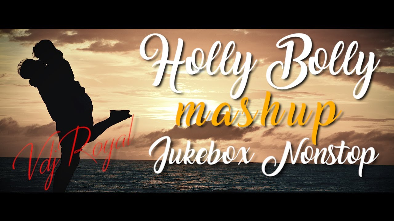 Best Of Holly Bolly Romantic Mashup 2020 | VDJ ROYAL | Nonstop Jukebox