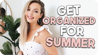 How to Get Organized for Summer!