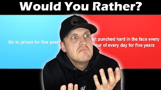WOULD YOU RATHER? (I THINK I'M MENTAL)...