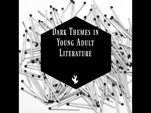 Dark Themes in Young Adult Literature