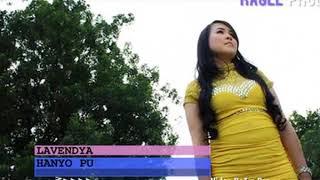 Lavendya • Hanyo Punyo Cinto (Official Music Video)