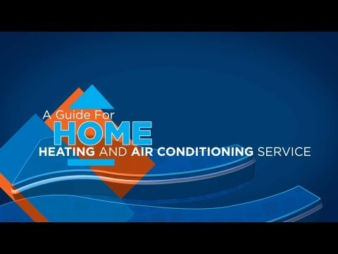 A Guide for Home Heating & Air Conditioning