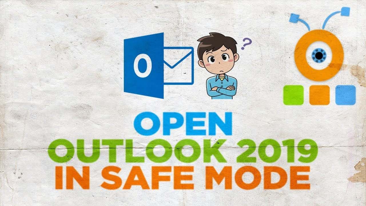 How to Open Outlook 2019 in Safe Mode