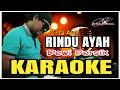 Gambar cover Rindu Ayah_ Dewi Persik KARAOKE  Full Lirik