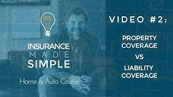Property & Liability Coverage: Two Types of Insurance Coverage