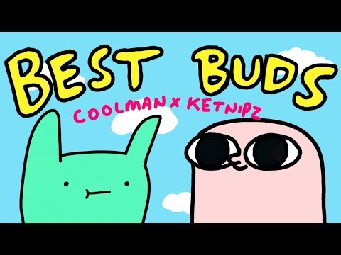 BEST BUDS (Official Music Video)