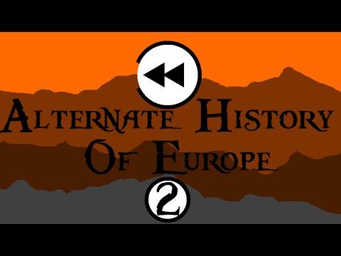 Alternate History of Europe -2- I
