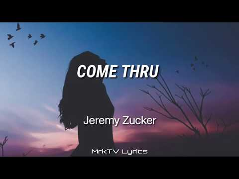 come-thru---jeremy-zucker