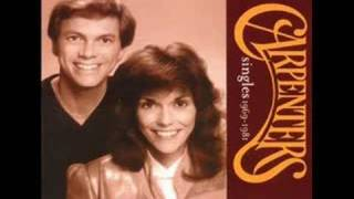 Trying To get The Feeling Again - The Carpenters