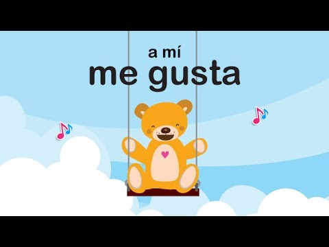 Song - how to say I like in Spanish - A Mí Me Gusta by Miss Rosi