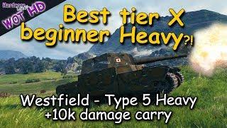 WOT HD: Type 5 Heavy, most beginner friendly tier 10 heavy tank in action, WORLD OF TANKS