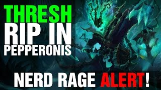 Thresh Nerf Rage (League of Legends, PBE) - by impaKt