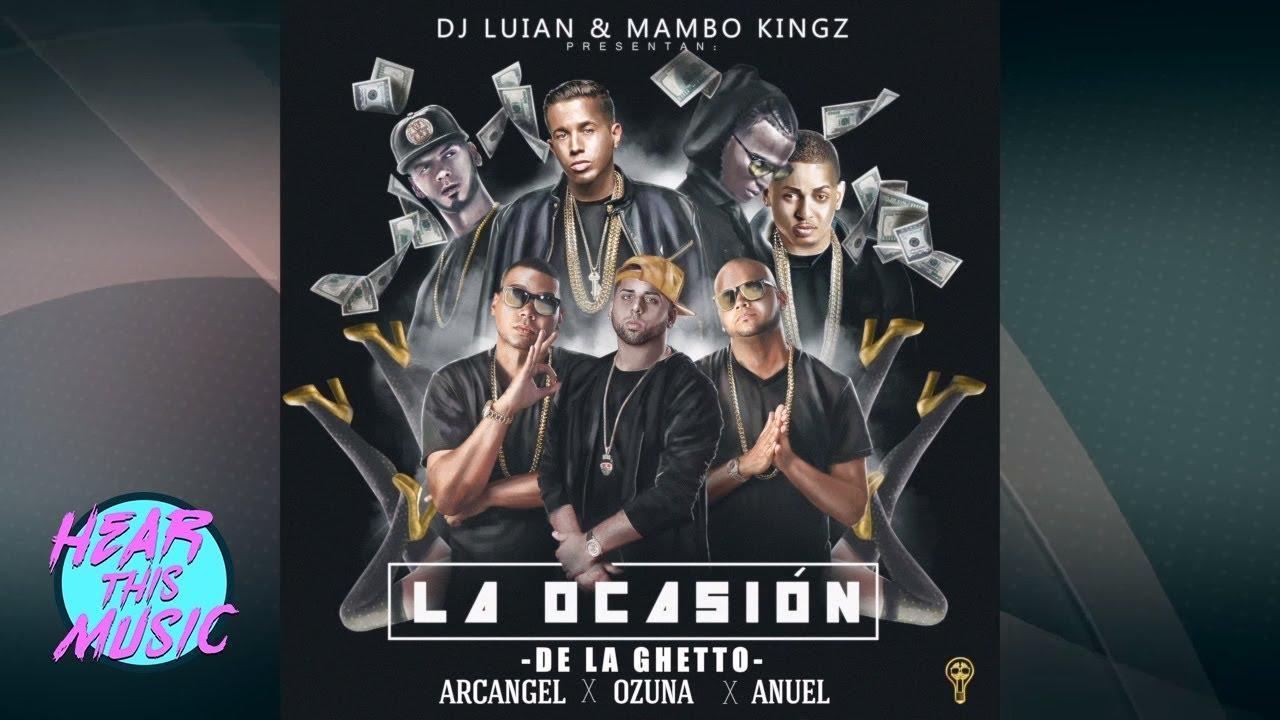 La Ocasión - De La Ghetto, Arcangel, Ozuna, Anuel Aa [Audio Oficial] Clean Lyrics