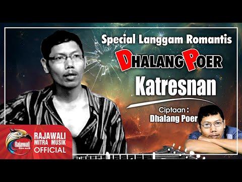 Dhalang Poer - Katresnan [OFFICIAL]