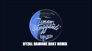 Teman Pengganti - Black & Malique (Ryzal Ramone Beat Remix)