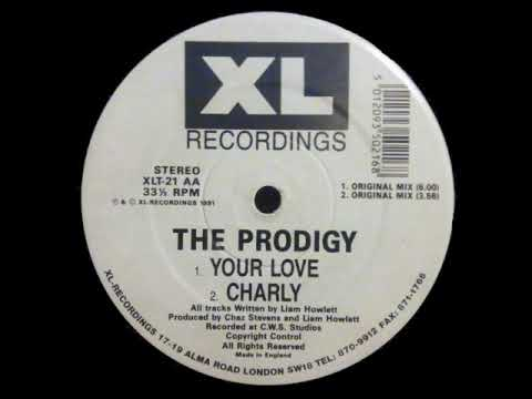 The Prodigy - Your Love - Original Mix