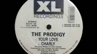 The Prodigy - Your Love - Original Mix.