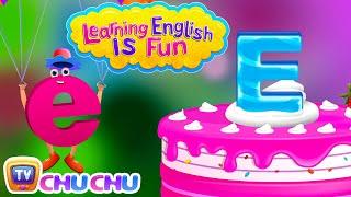 "Learning English Is Fun™ | Alphabet ""E"" | ChuChu TV Phonics & Words Learning For Preschool Children"