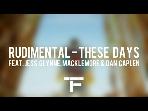 [TRADUCTION FRANÇAISE] Rudimental - These Days feat. Jess Glynne, Macklemore & Dan Caplen